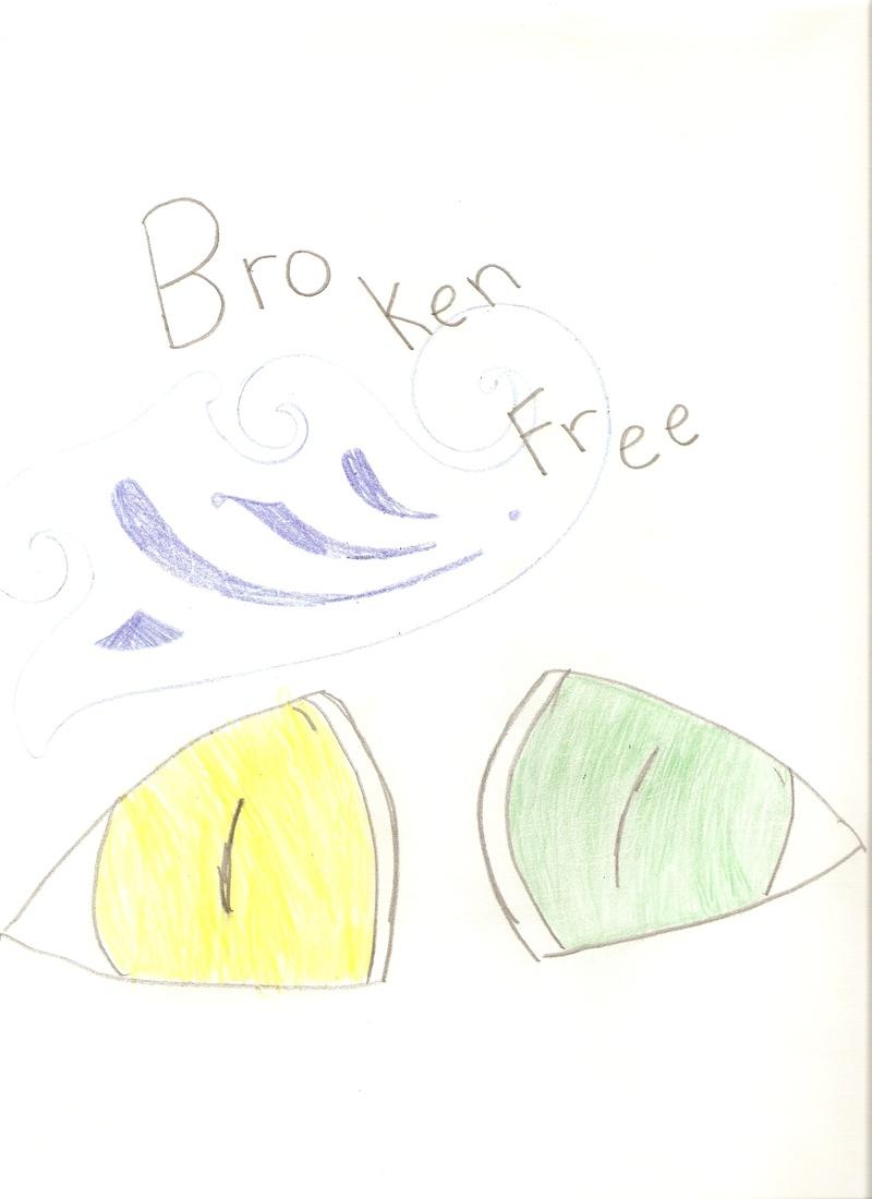 Broken Free