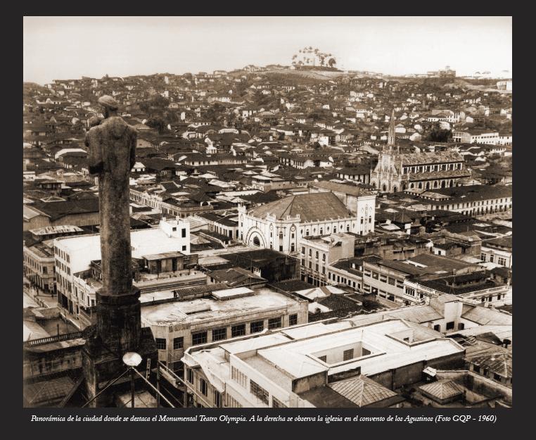 Teatro Olimpya y Templo Los Agustinos 1960 - SMP de Manizales