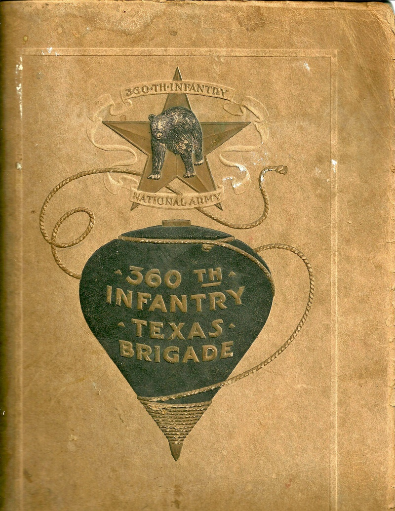 "Cover of ""A Short History and Photographic Record of the 360th Infantry Texas Brigade"" 1918"