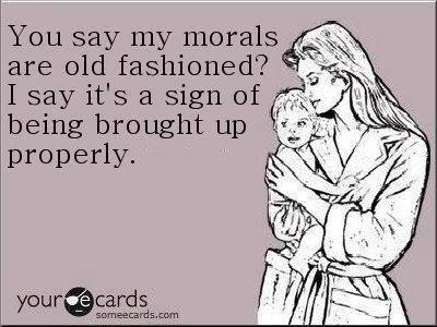 Morals.