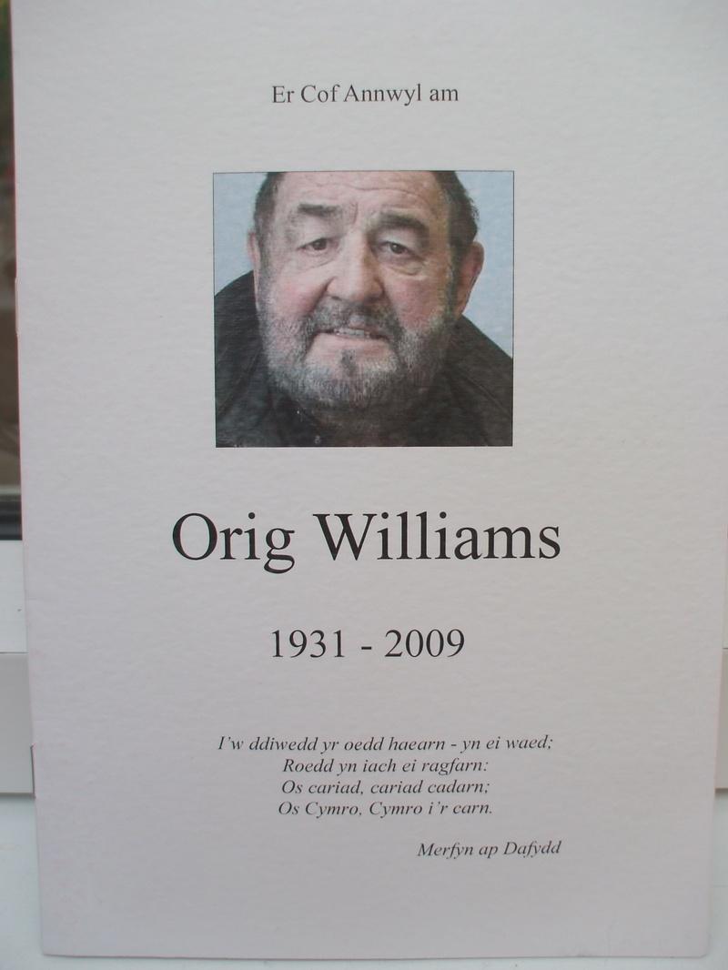 Orig Williams,RIP.