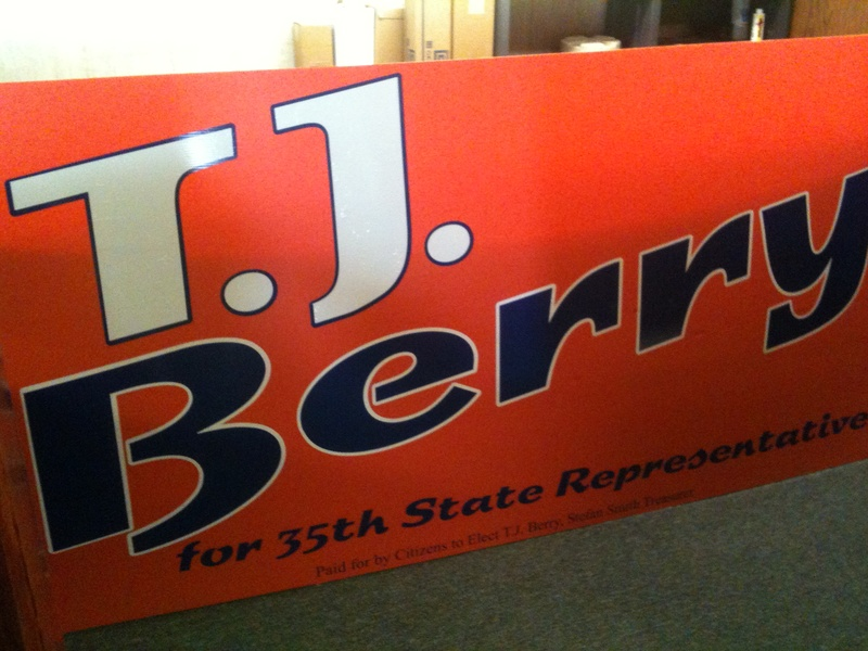 T.J. Berry Political Sign