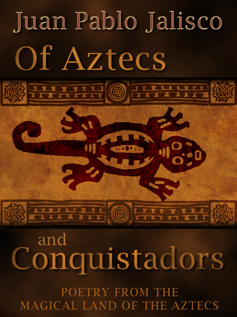 Of Aztecs and Conquistadors