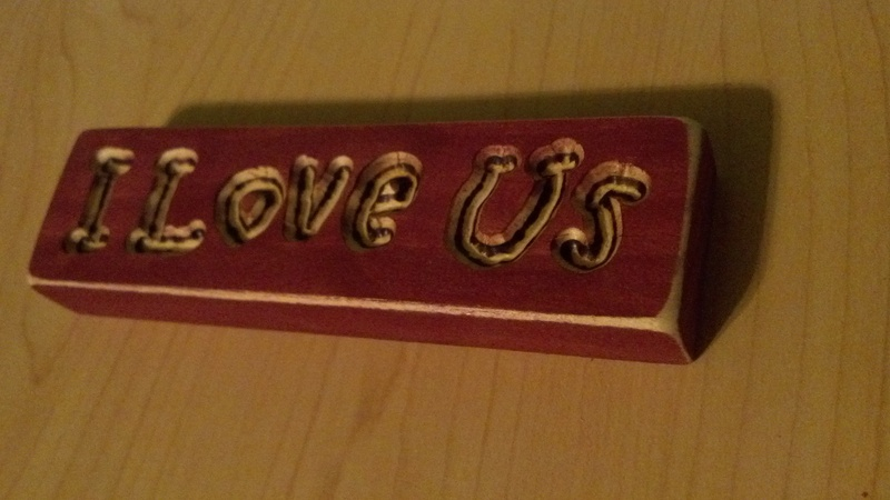 """I Love Us"" Sign"