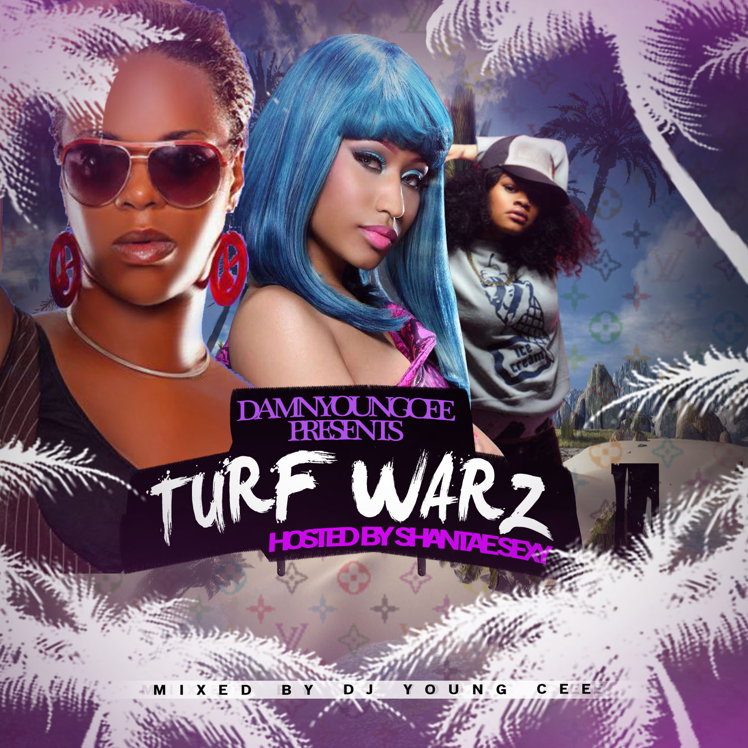 Turf Warz- Hosted by Shantae Sexy Mix and Presented by DJ Young Cee