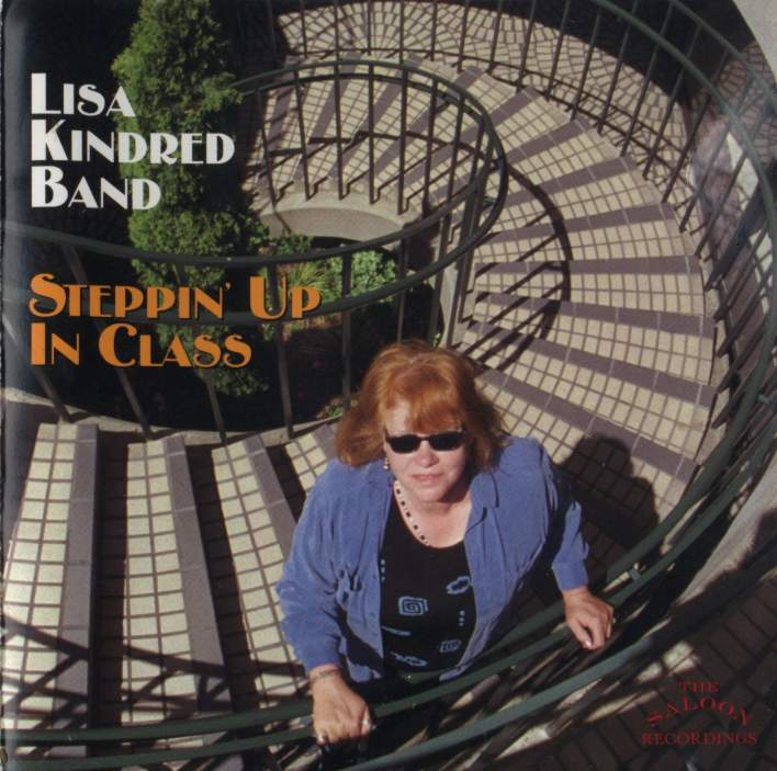 Steppin Up in Class, Lisa Kindred Band
