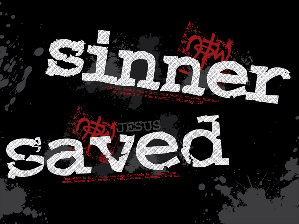 SINNER SAVED