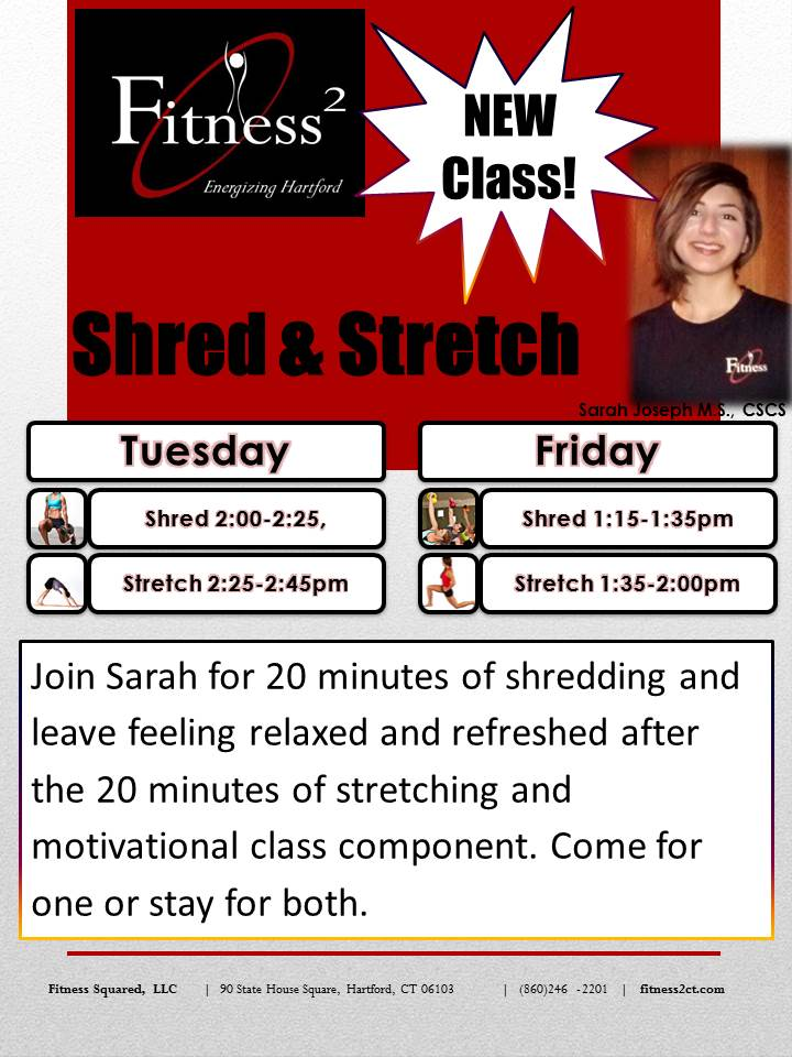 Shred and Strech