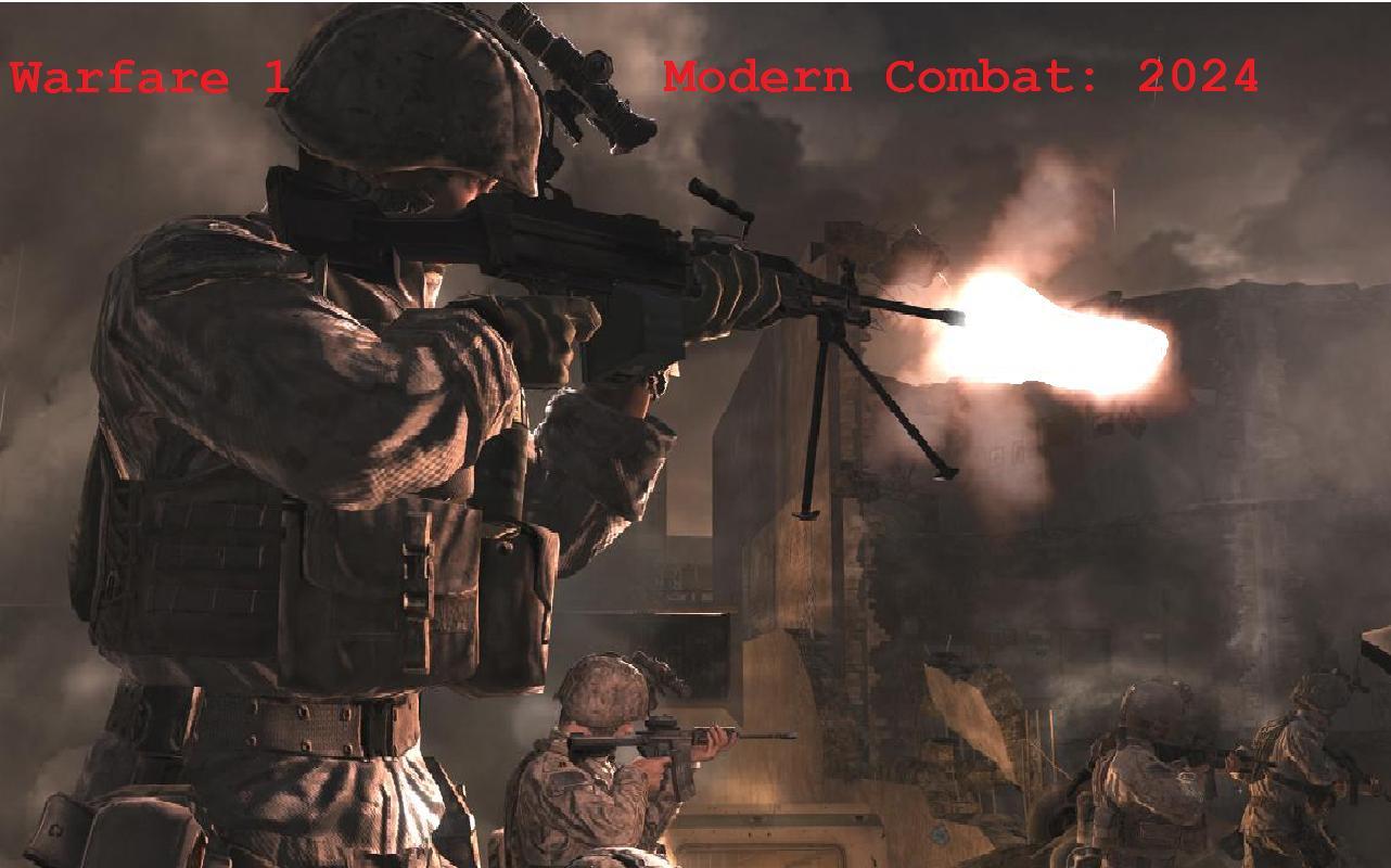 Warfare 1 Modern Combat:2024