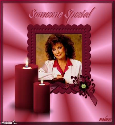 """Loretta  """"Our Someone Special"""""""