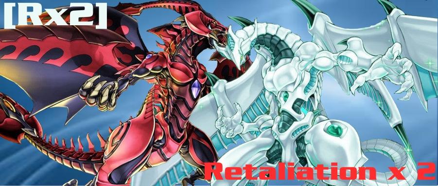 [Rx2] Retaliation x 2