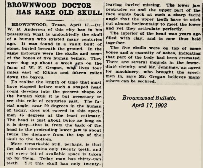 1903 - Ancient Skulls Found Near Brownwood