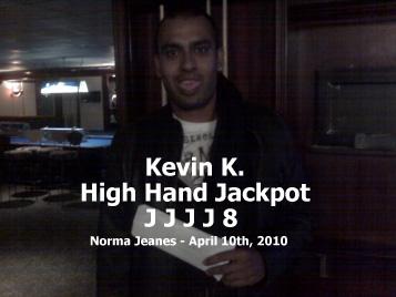 High Hand Jackpot - Kevin K. - J J J J 8