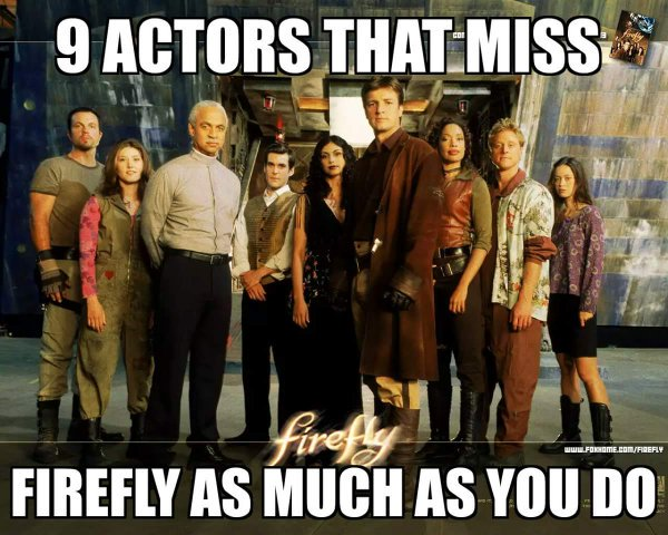 9 Actors That Miss Firefly