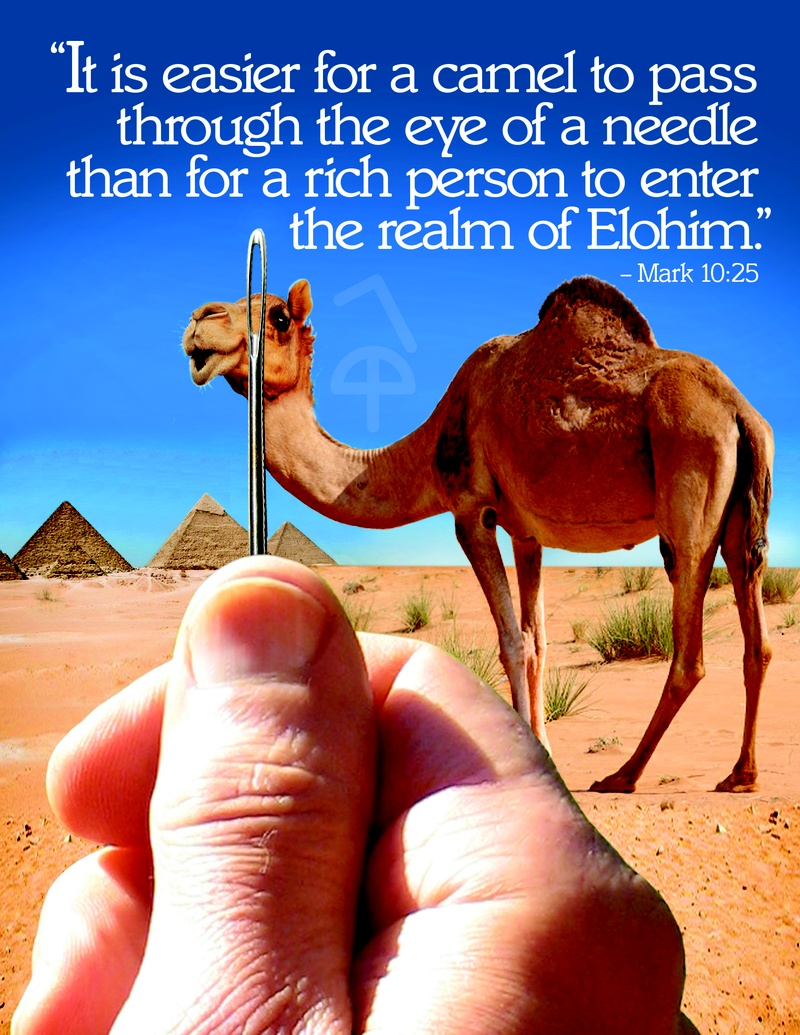 """It is easier for a Camel..."
