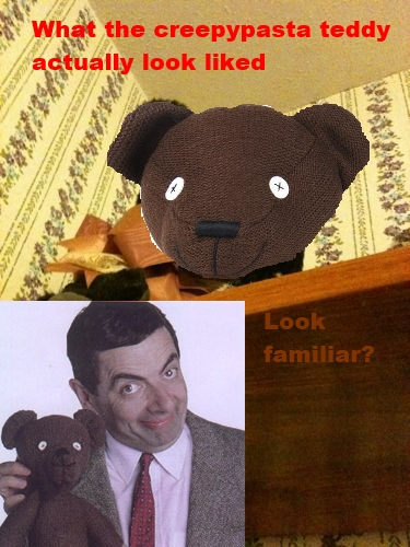if that creepy teddy belonged to bean