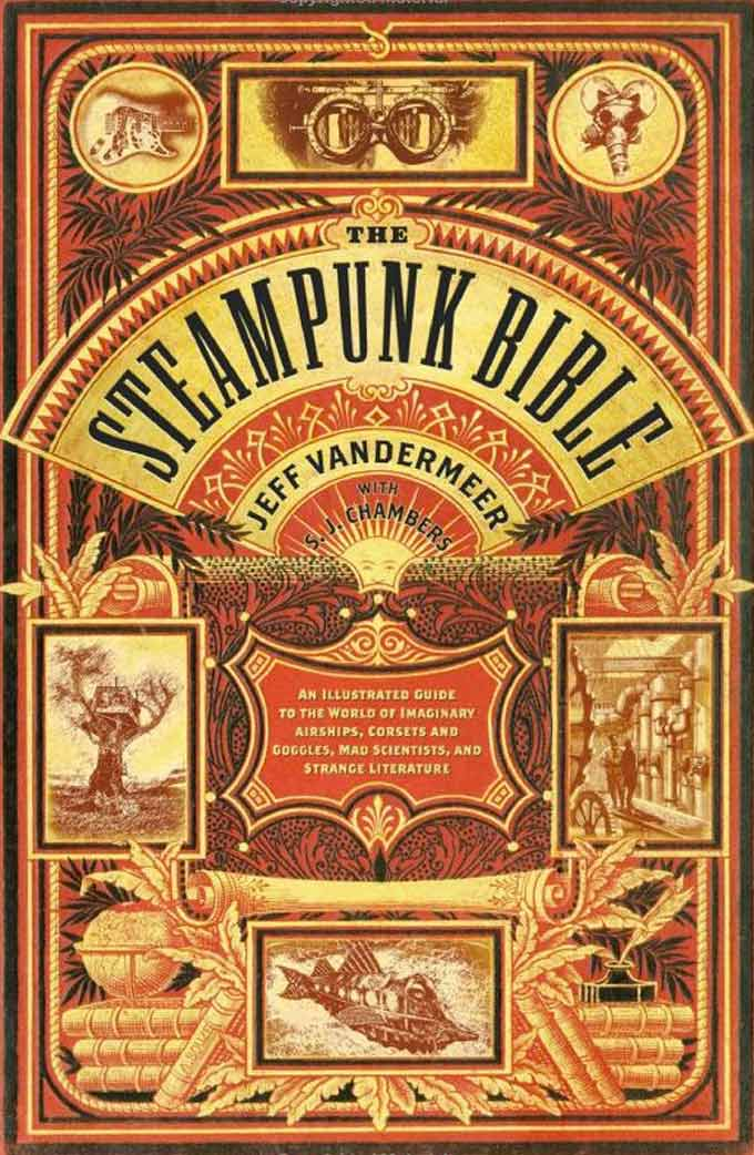 The Steampunk Bible 2010